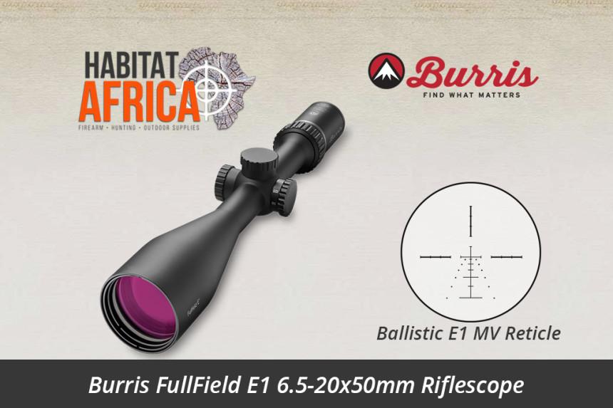 Burris FullField E1 6.5-20x50mm Riflescope Ballistic E1 MV Reticle