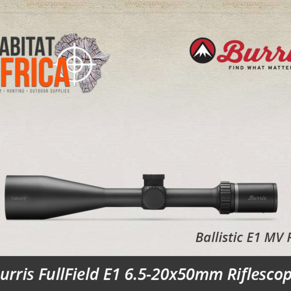 Burris FullField E1 6.5-20x50mm Riflescope Ballistic E1 MV Reticle
