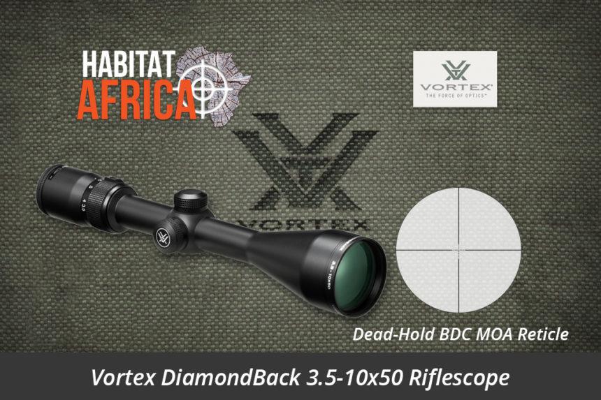 Vortex DiamondBack 3.5-10x50 Riflescope Dead-Hold BDC MOA Reticle - Habitat Africa | Gun Shop | South Africa