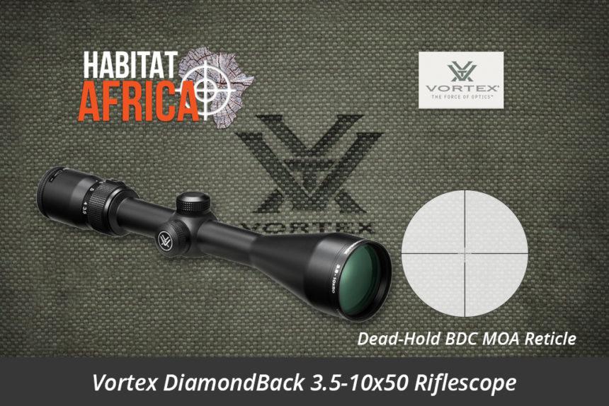 Vortex DiamondBack 3.5-10x50 Riflescope Dead-Hold BDC MOA Reticle - Habitat Africa   Gun Shop   South Africa