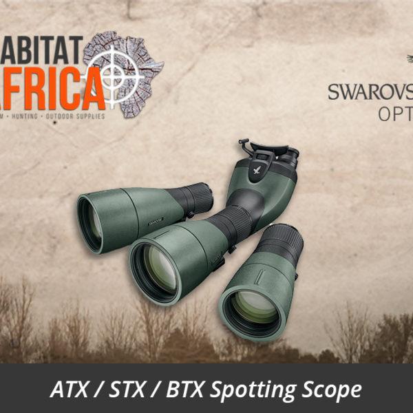 Swarovski ATX/STX/BTX Spotting Scope - Habitat Africa | Sport Optics | South Africa