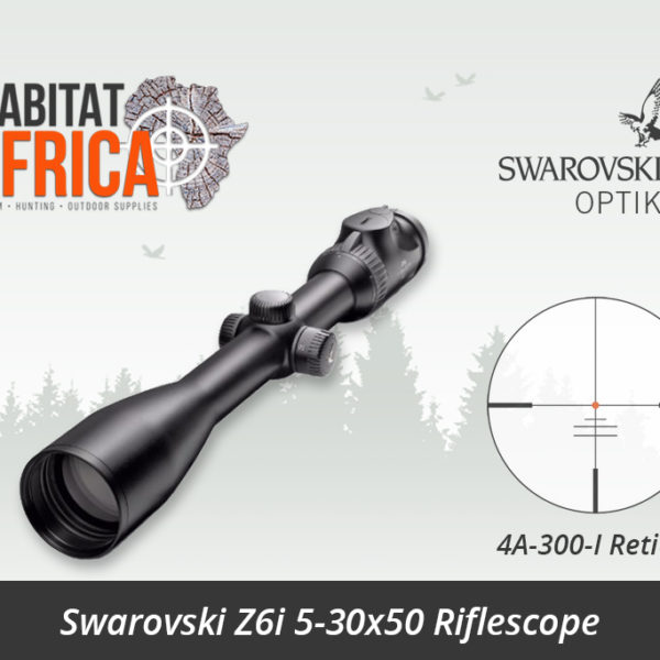 Swarovski Z6i 5-30x50 Riflescope 4A-300-I Reticle