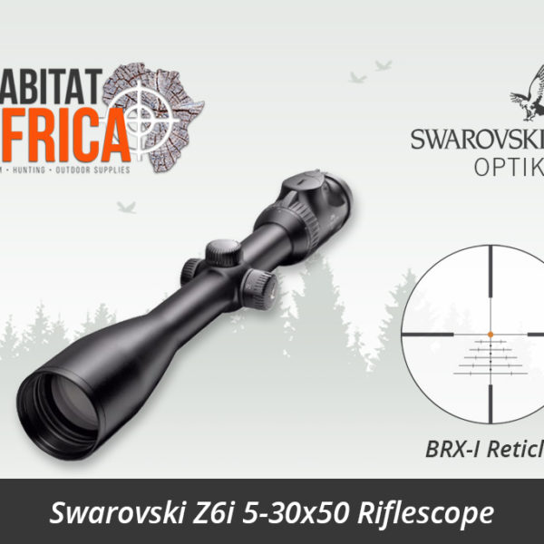 Swarovski Z6i 5-30x50 Riflescope BRX-I Reticle