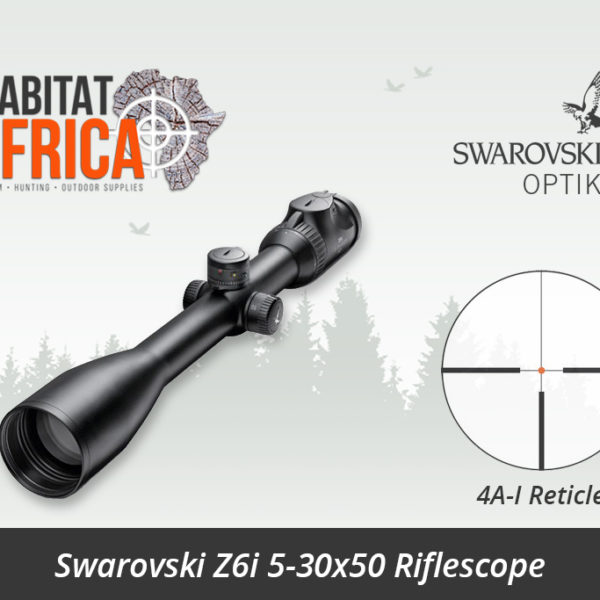 Swarovski Z6i 5-30x50mm Riflescope 4A-I Reticle