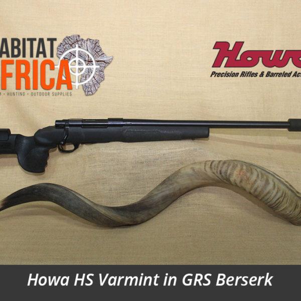 Howa HS Varmint Hunting Rifle in GRS Berserk