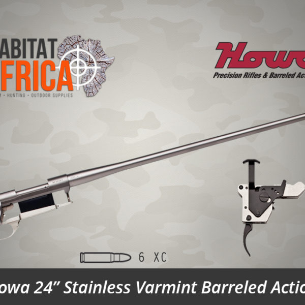 Howa 24 inch Stainless Steel Varmint 6 XC Barreled Action - Habitat Africa | Gun Shop | South Africa