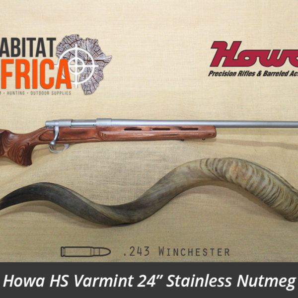 Howa HS Varmint 24 inch 243 Winchester Stainless Nutmeg Laminate - Habitat Africa | Gun Shop | South Africa