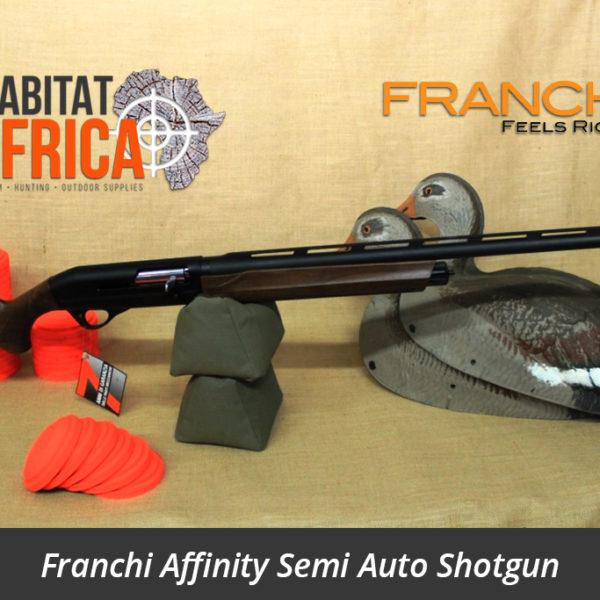 Franchi Affinity Semi Auto Shotgun - Habitat Africa | Gun Shop | South Africa