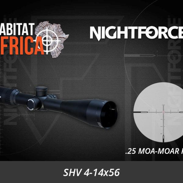 NightForce SHV 4-14x56 25 MOA-MOAR Riflescope - Non Illuminated Reticle