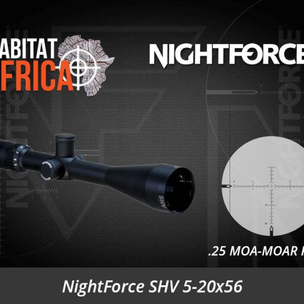 NightForce SHV 5-20x56 25 MOA-MOAR Riflescope - Habitat Africa | Gun Shop | South Africa