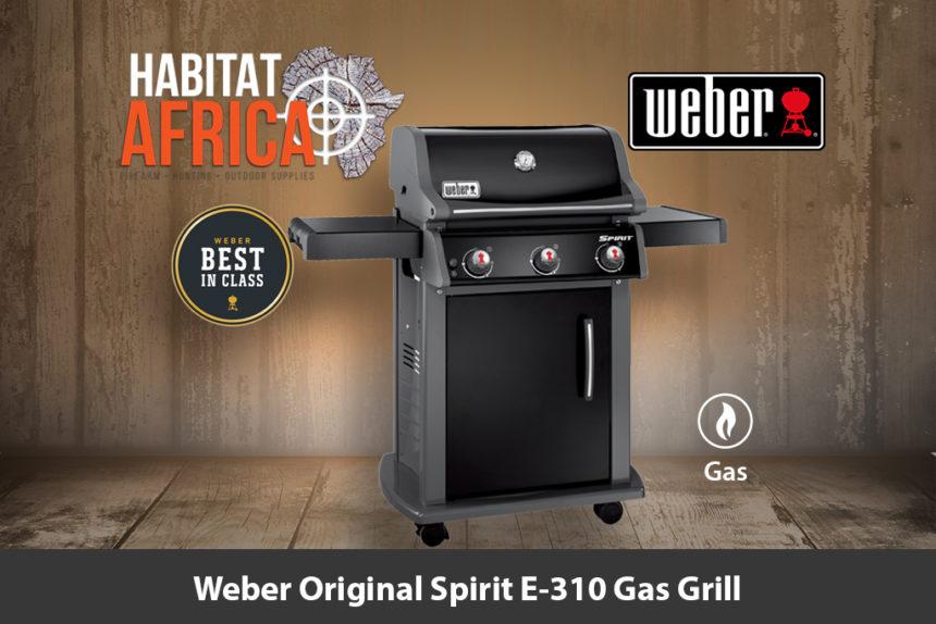 Weber Original Spirit E 310 Gas Grill Habitat Africa