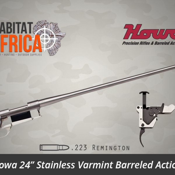 Howa 24 inch Stainless Steel Varmint 223 Remington Barreled Action - Habitat Africa | Gun Shop | South Africa
