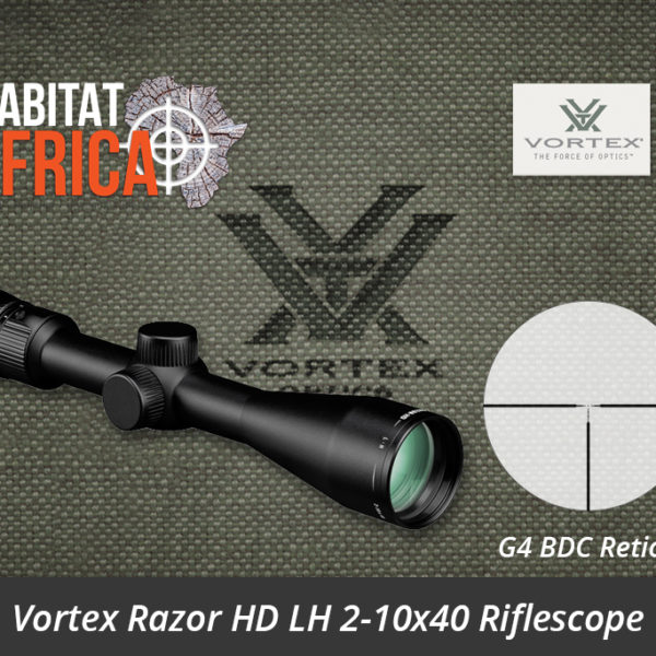 Vortex Razor HD LH 2-10x40 Riflescope G4 BDC Reticle - Habitat Africa | Gun Shop | South Africa