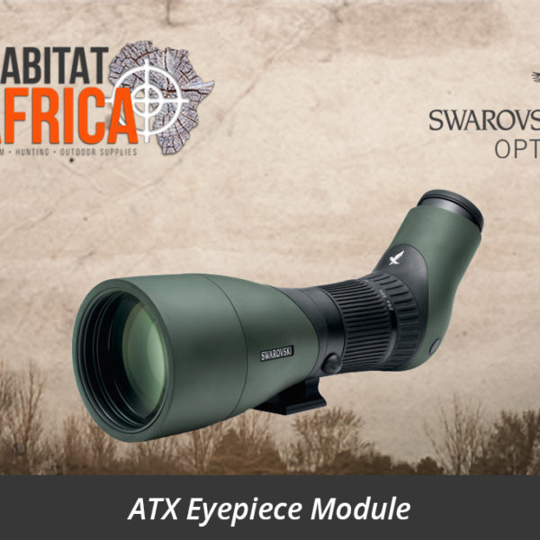 Swarovski ATX Eyepiece Module Kit - Habitat Africa | Gun Shop | South Africa
