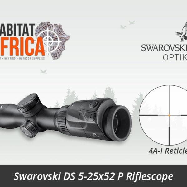 Swarovski DS 5-25x52 P Riflescope 4A-I Reticle - Habitat Africa | Gun Shop | South Africa