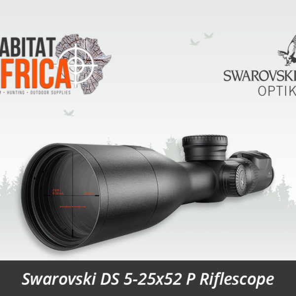 Swarovski DS 5-25x52 P Start Smart Riflescope - Habitat Africa | Gun Shop | South Africa
