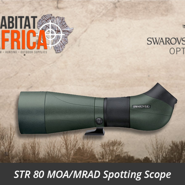 Swarovski STR 80 MOA/MRAD Spotting Scope - Habitat Africa | Gun Shop | South Africa