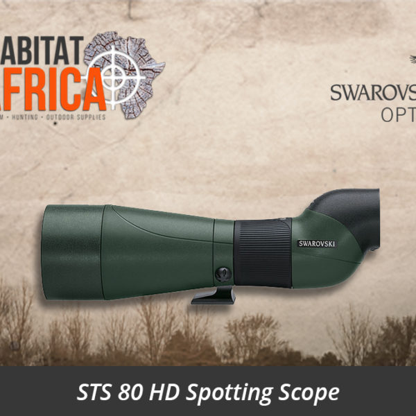 Swarovski STS 80 HD Spotting Scope - Habitat Africa | Gun Shop | South Africa