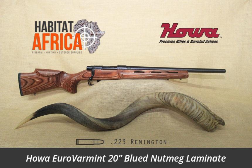 Howa EuroVarmint 20 inch 223 Remington Blued Nutmeg Laminate - Habitat Africa | Gun Shop | South Africa