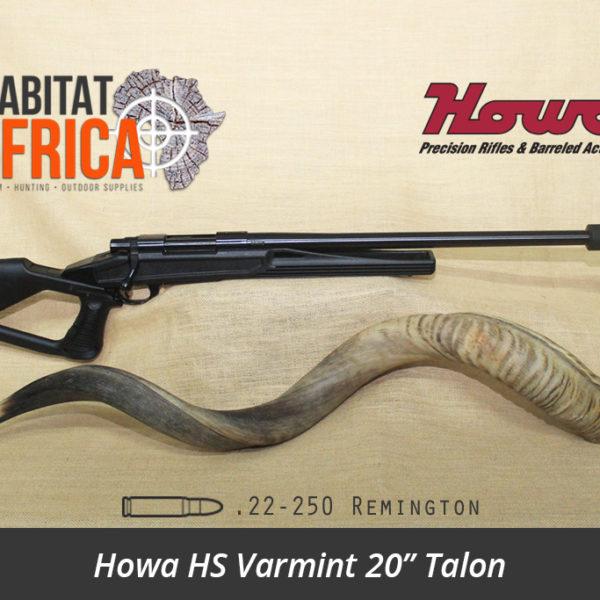 Howa HS Varmint 20 inch 22-250 Remington Talon - Habitat Africa | Gun Shop | South Africa