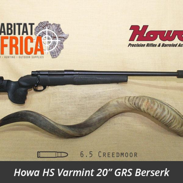 Howa HS Varmint 20 inch 6.5 Creedmoor GRS Berserk - Habitat Africa   Gun Shop   South Africa