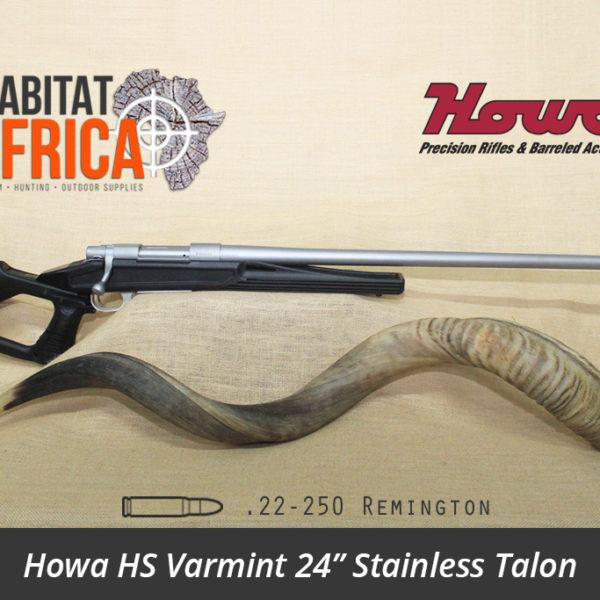 Howa HS Varmint 24 inch 22-250 Remington Stainless Talon - Habitat Africa | Gun Shop | South Africa