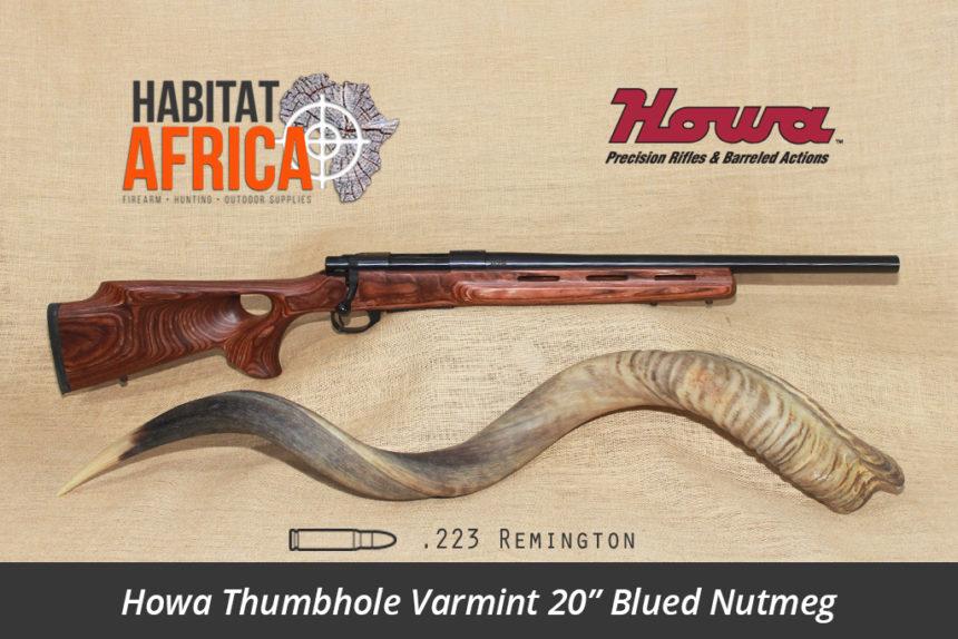 Howa Thumbhole Varmint 20 inch 223 Remington Blued Nutmeg Laminate - Habitat Africa | Gun Shop | South Africa