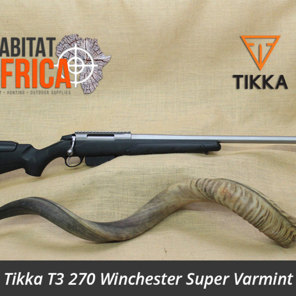 Tikka T3 270 Winchester Super Varmint Hunting Rifle - Habitat Africa | Gun Shop | South Africa