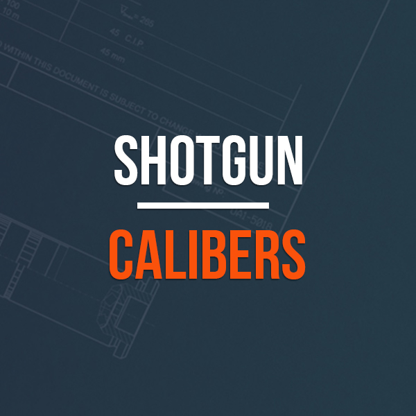 Shotgun Calibers