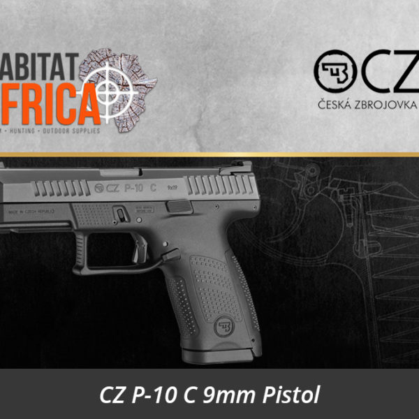 CZ P-10 C 9mm Pistol - Habitat Africa | Gun Shop | South Africa