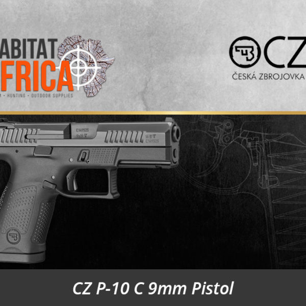 CZ P-10 C 9mm Pistol Trigger- Habitat Africa | Gun Shop | South Africa