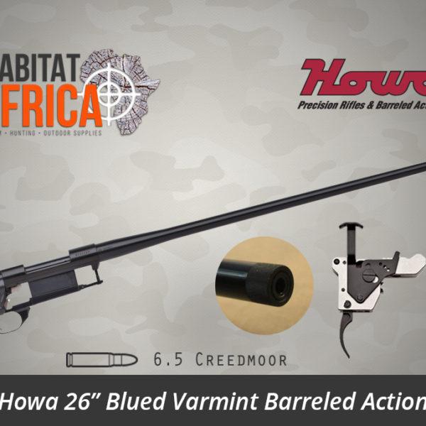 Howa 26 inch Blued Varmint 6.5 Creedmoor Threaded Barreled Action - Habitat Africa | Gun Shop | South Africa