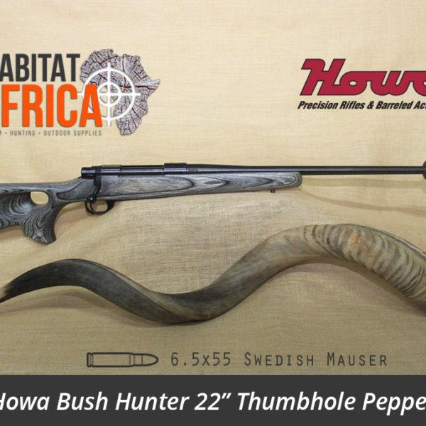 Howa Bush Hunter 22 inch 6.5x55 Swedish Mauser Thumbhole Pepper Laminate Rifle - Habitat Africa | Gun Shop | South Africa