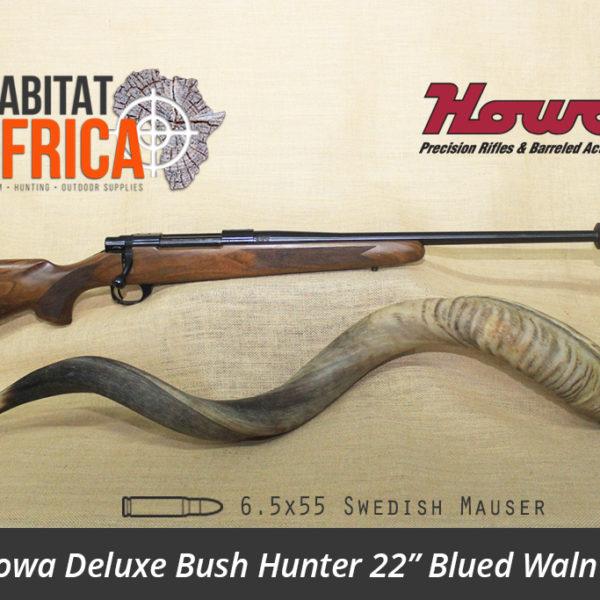 Howa Deluxe Bush Hunter 22 inch 6.5x55 Swedish Mauser Blued Walnut Rifle - Habitat Africa | Gun Shop | South Africa