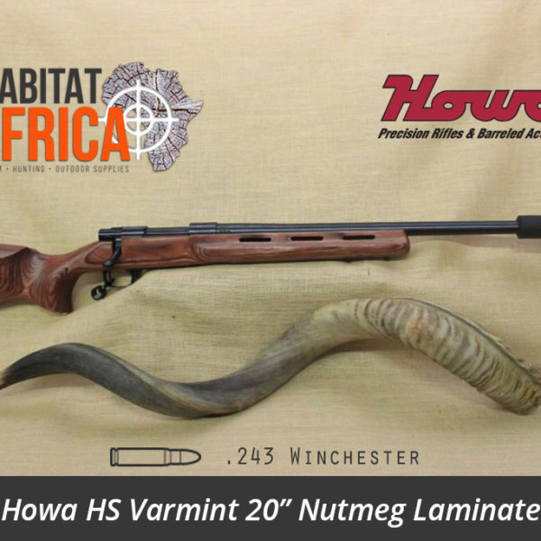 Howa HS Varmint 20 inch 243 Winchester Blued Nutmeg Laminate Rifle - Habitat Africa | Gun Shop | South Africa