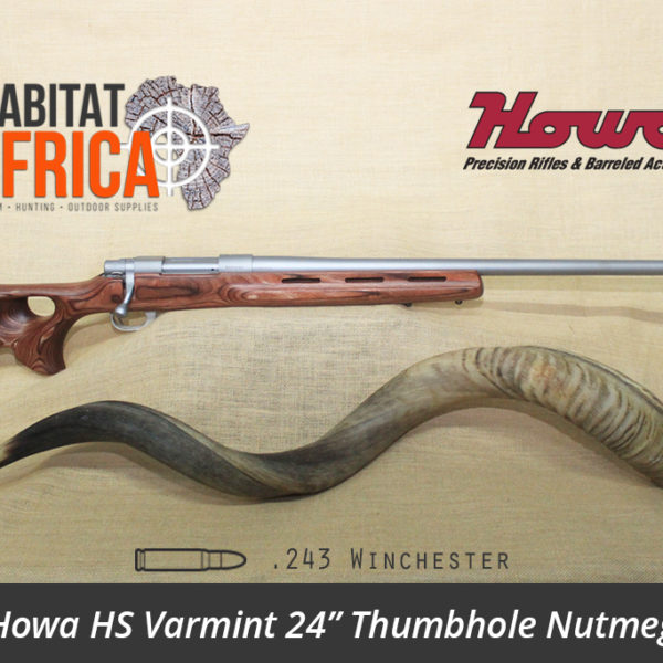 Howa HS Varmint 24 inch 243 Winchester Stainless Thumbhole Nutmeg Laminate Rifle - Habitat Africa | Gun Shop | South Africa