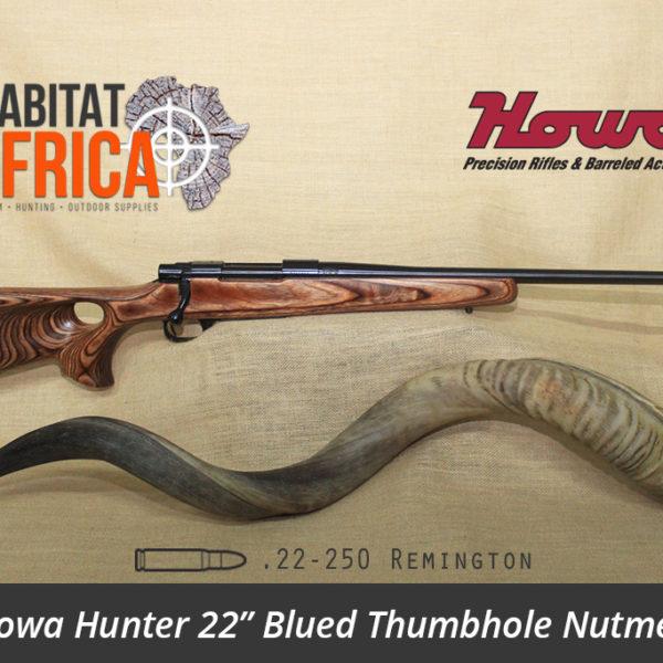Howa Hunter 22 inch 22-250 Remington Blued Thumbhole Nutmeg Laminate Rifle - Habitat Africa | Gun Shop | South Africa