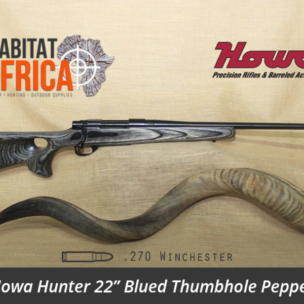 Howa Hunter 22 inch 270 Winchester Blued Thumbhole Pepper Laminate Rifle - Habitat Africa | Gun Shop | South Africa