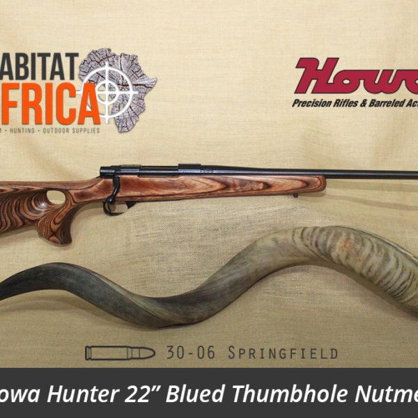 Howa Hunter 22 inch 30-06 Springfield Blued Thumbhole Nutmeg Laminate Rifle - Habitat Africa | Gun Shop | South Africa