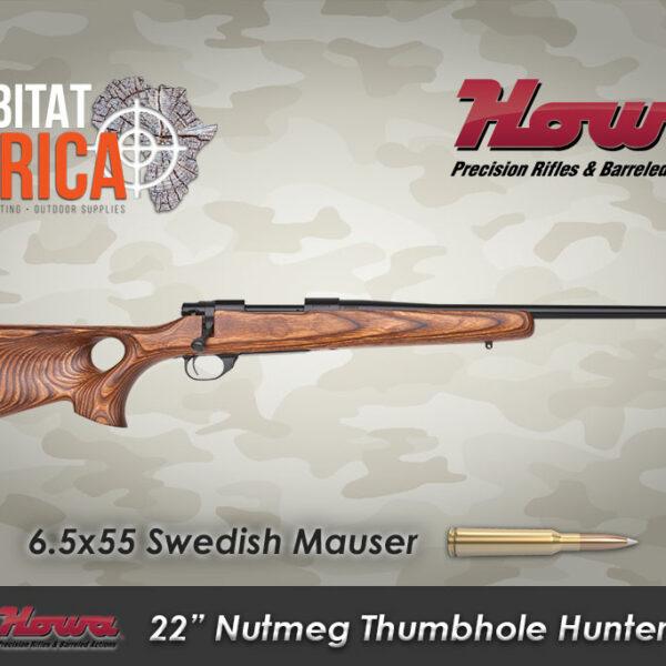 Howa-22-inch-6.5x55-Howa-22-inch-6..5x55-Swedish-Mauser-Nutmeg-Thumbhole-Hunter-Habitat-AfricaSwedish-Mauser-Nutmeg-Thumbhole-Hunter