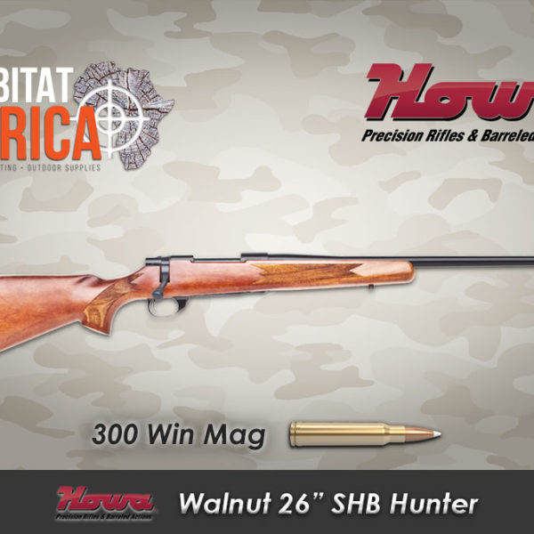 Howa 26 inch 300 Win Mag SHB Hunter habitat africa
