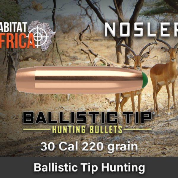 Nosler-Ballistic-Tip-Hunting-30-Cal-220-grain-Habitat-Africa-1